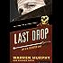 Last Drop (The Destroyer Book 54)