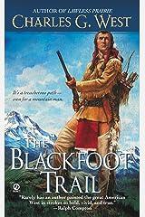 The Blackfoot Trail Kindle Edition