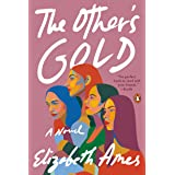The Other's Gold: A Novel