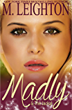 Madly & the Jackal (Madly Series Book 3)