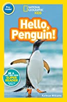 National Geographic Readers: Hello Penguin!