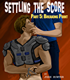 Settling the Score -- Part 5: Breaking Point (gay jock bondage erotica)