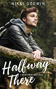 Halfway There: a Bear Creek short story