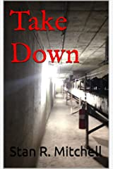 Take Down (Detective Danny Acuff Book 1) Kindle Edition