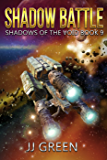 Shadow Battle (Shadows of the Void Space Opera Serial Book 9)