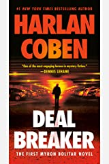 Deal Breaker: The First Myron Bolitar Novel Kindle Edition