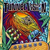 Tunnel Vision [Explicit]