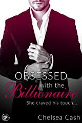 Obsessed with the Billionaire: She craved his touch... (Seduced in Sin City Book 2) Kindle Edition