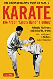 Karate: The Art of Empty Hand Fighting: The Groundbreaking Work on Karate