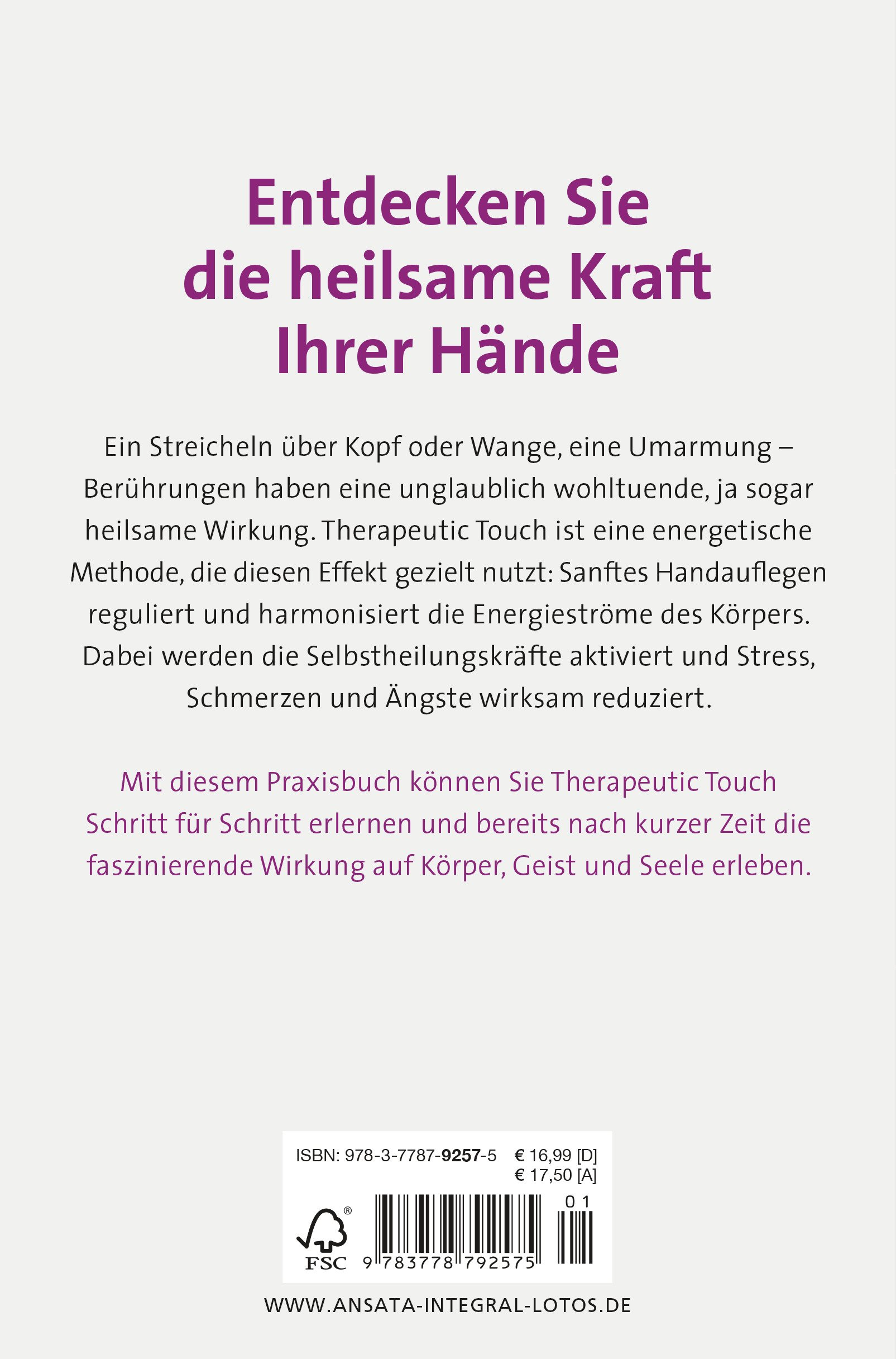 Heilsame Berührung - Therapeutic Touch: Beschwerden lindern ...