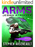 ARMS Jebwa Atrocity: (Book 3)