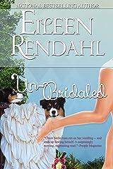 Un-Bridaled Kindle Edition