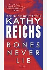 Bones Never Lie (with bonus novella Swamp Bones): A Novel (Temperance Brennan Book 17) Kindle Edition