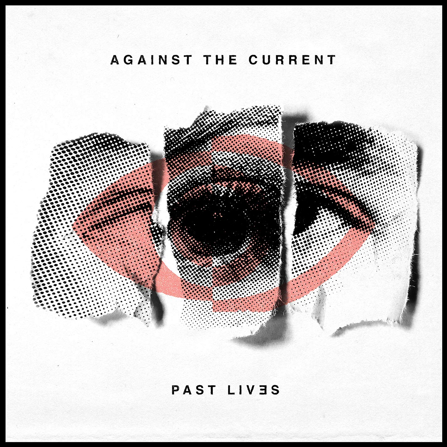 CD : Against the Current - Past Lives (CD)