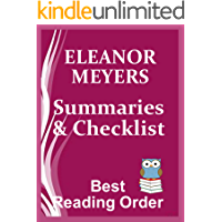 ELEANOR MEYERS BOOKS IN ORDER WITH SUMMARIES AND CHECKLIST - Wardington Park Series, The Abbey Brothers, Second Sons, Heirs of High Society: Novels Listed ... and Summaries (Best Reading Order  Book 75)