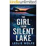 The Girl from Silent Lake: A totally gripping and heart-pounding crime thriller (Detective Kay Sharp Book 1)