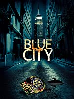 1. Blue City - The Bust Pilot [OV]
