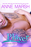 Player (Caribbean Nights Book 1)