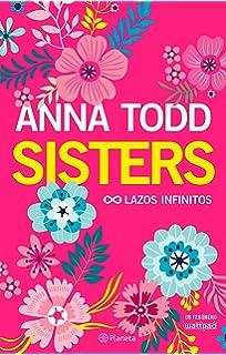 Sisters. Lazos infinitos (Planeta Internacional)