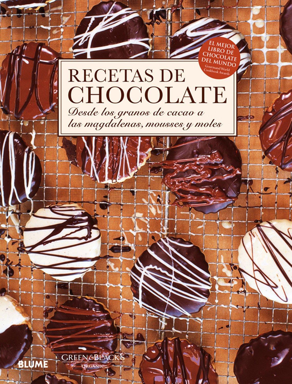 Recetas De Chocolate Desde Los Granos De Cacao A Las Madalenas Mousses Y Moles Spanish Edition Jeremy Caroline 9788480769174 Books