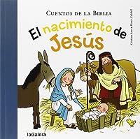 El Nacimiento De Jesús (Cuentos De La