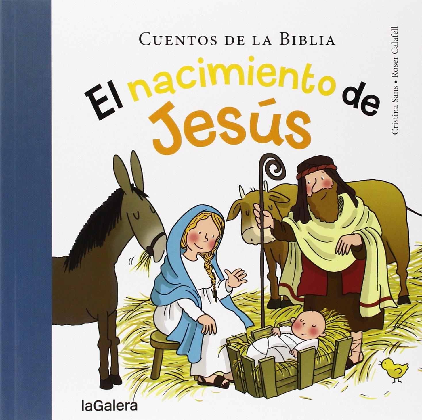 El Nacimiento De Jesús 33 Cuentos De La Biblia Amazon Es Sans Mestre Cristina Calafell Serra Roser Libros