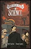 Five Fists Of Science by Steven Sanders (Artist), Matt Fraction (15-Jun-2006) Paperback