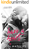 Have a Heart (A Love Happens Novel Book 4)