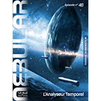 NEBULAR 46 - L'Analyseur Temporel: Épisode