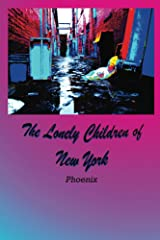 The Lonely Children of New York Kindle Edition