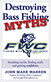 Destroying Bass Fishing Myths