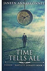 Time Tells All: Premium Hardcover Edition Hardcover