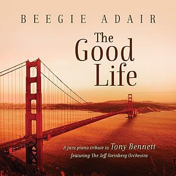 Amazon.com: The Good Life: A Jazz Piano Tribute To Tony ...