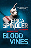 Blood Vines: A gripping, haunting thriller of murder, sacrifice and redemption. (English Edition)