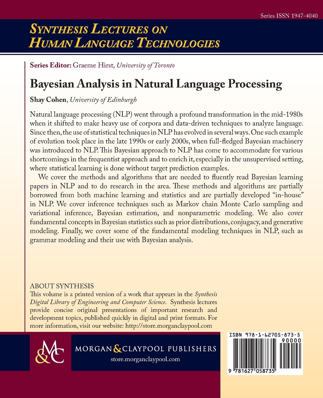 Bayesian Analysis in Natural Language Processing (Synthesis Lectures on Human Language Technologies) by Morgan & Claypool Publishers