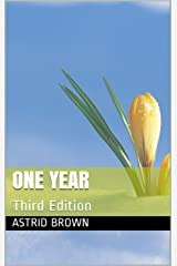 One Year: Third Edition Kindle Edition