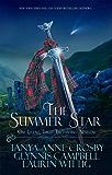 The Summer Star: One Legend, Three Enchanting Novellas (Legend of Scotland Book 2)