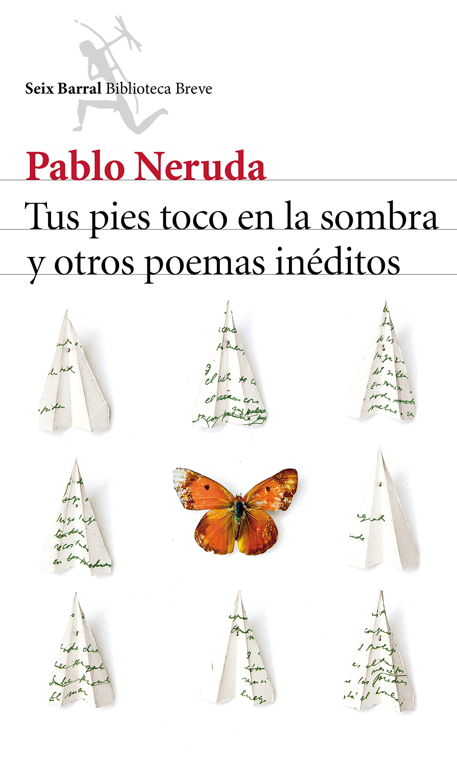 Poemas inéditos Pablo Neruda
