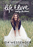 Life & Love: Creating the Dream