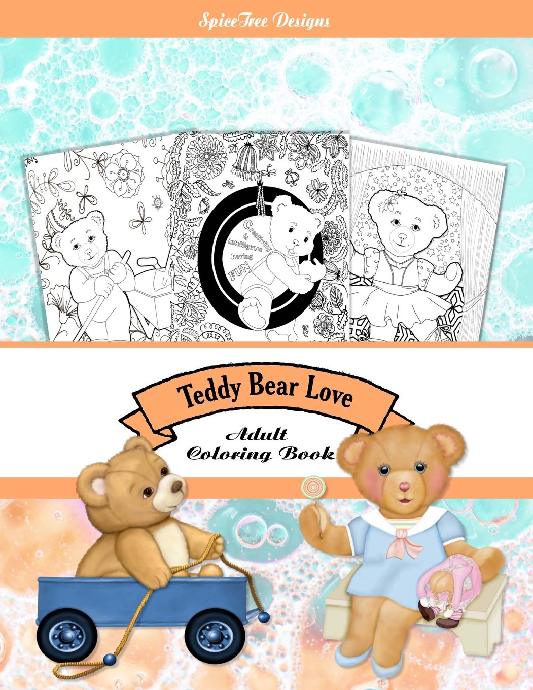 teddy bear love adult coloring book colorist fun for everyone jacqueline edwards 9781530746156 amazoncom books - Amazon Adult Coloring Books
