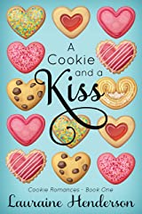 A Cookie and a Kiss (Cookie Romances Book 1) Kindle Edition