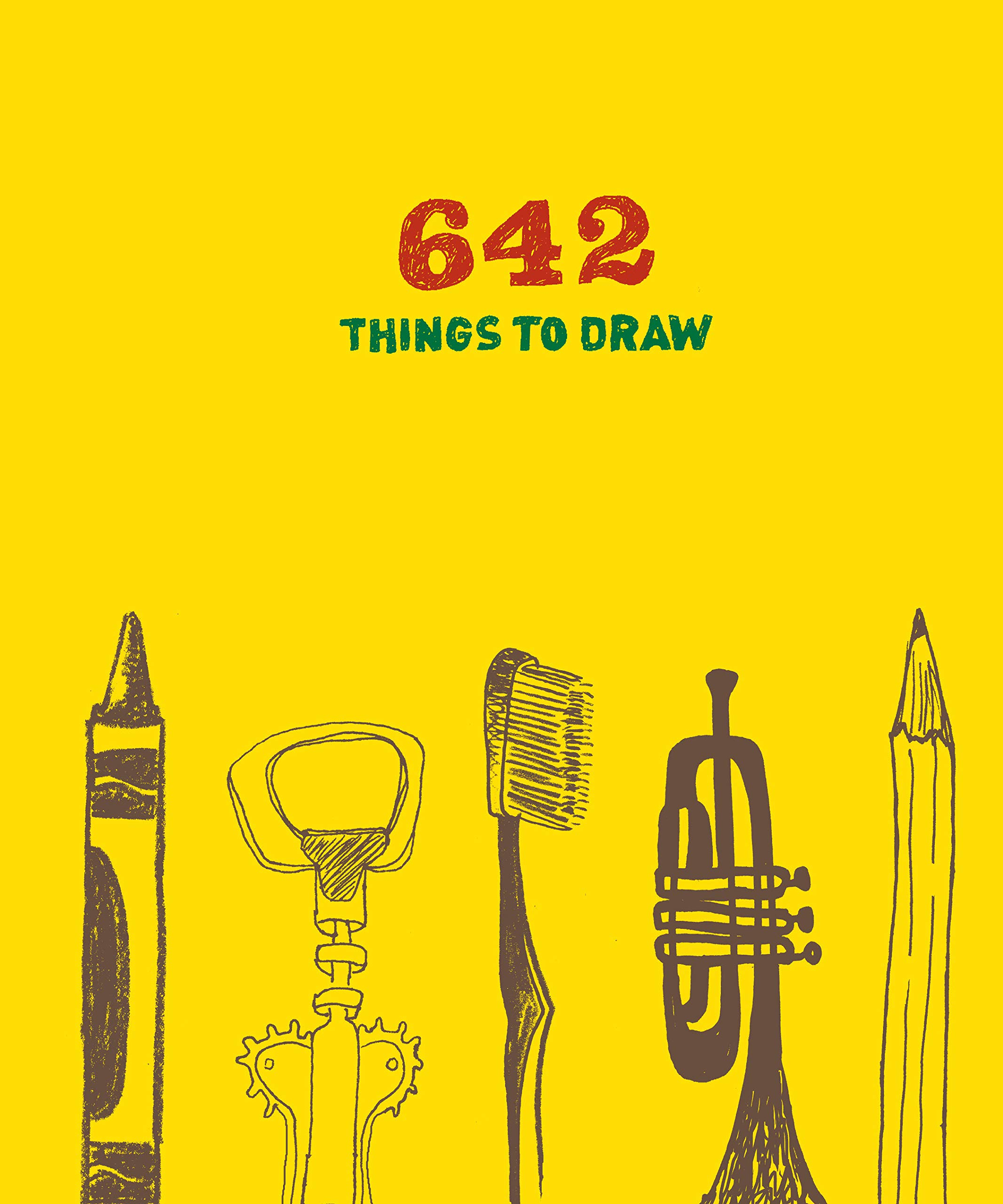 642 Things to Draw: Inspirational Sketchbook to Entertain and Provoke the Imagination (Drawing Books, Art Journals…