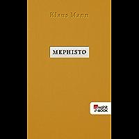 Mephisto: Roman einer Karriere (German Edition)