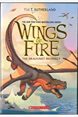 Wings of Fire #01: The Dragonet Prophecy Paperback