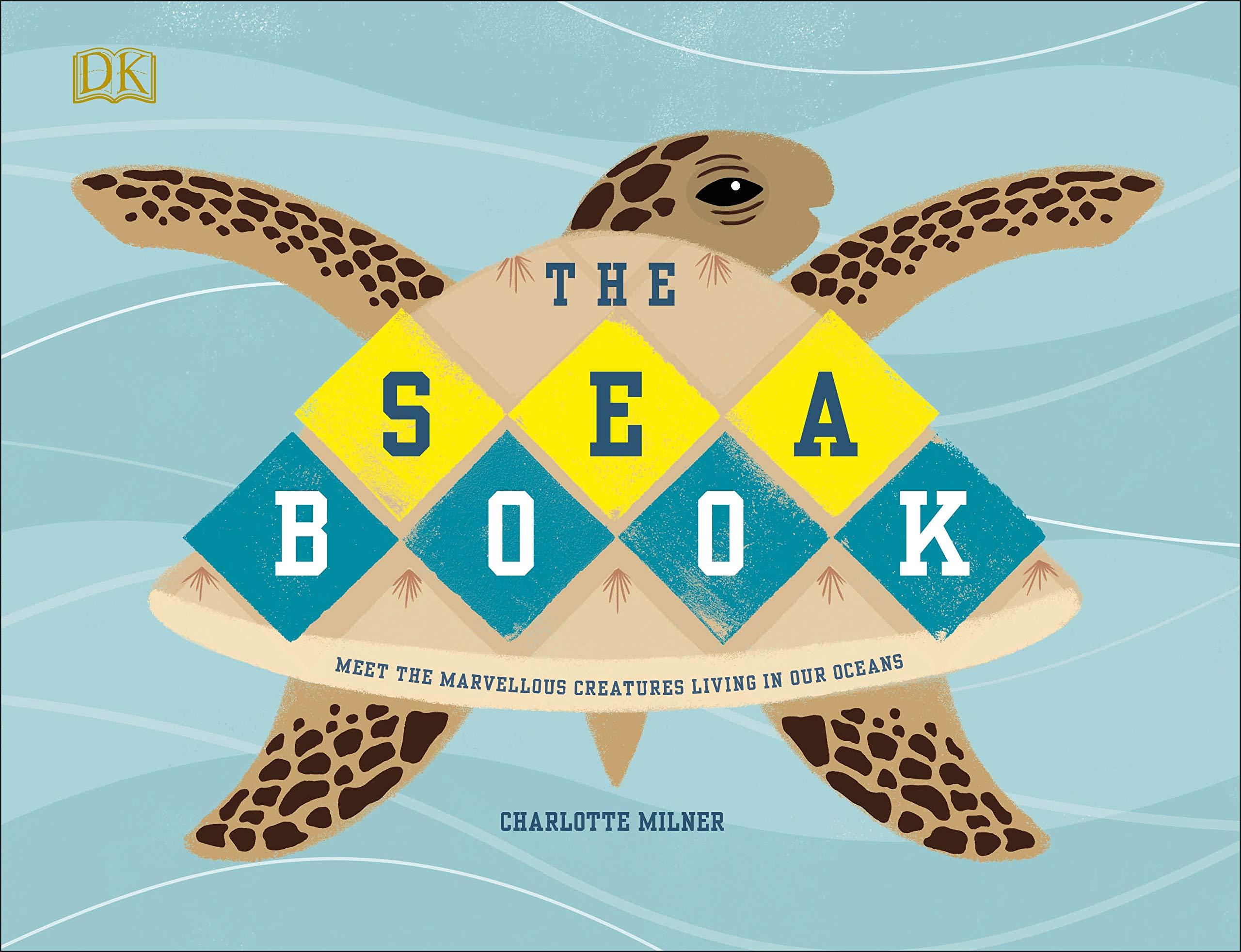 The Sea Book: Amazon.co.uk: Milner, Charlotte, Milner, Charlotte:  9780241355374: Books