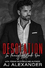 Desolation: A Friend to Lovers Mafia Romance (La Famiglia Book 1) Kindle Edition