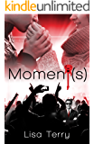 Moments: (We're Not a Boyband Book 1)