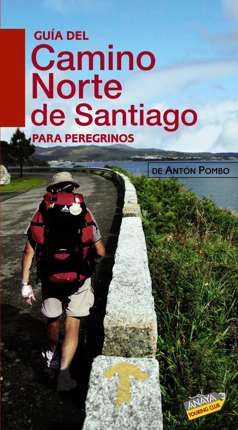 Guia del Camino Norte de Santiago para peregrinos / Guide to Santiagos Northern Route for Pilgrims (Spanish Edition) (Spanish) Paperback – May 30, 2010