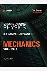 Understanding Physics for JEE Main & Advanced Mechanics - Part 1 Paperback