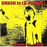 SMASH IN LA-PPISCH~A Tribute to LA-PPISCH~
